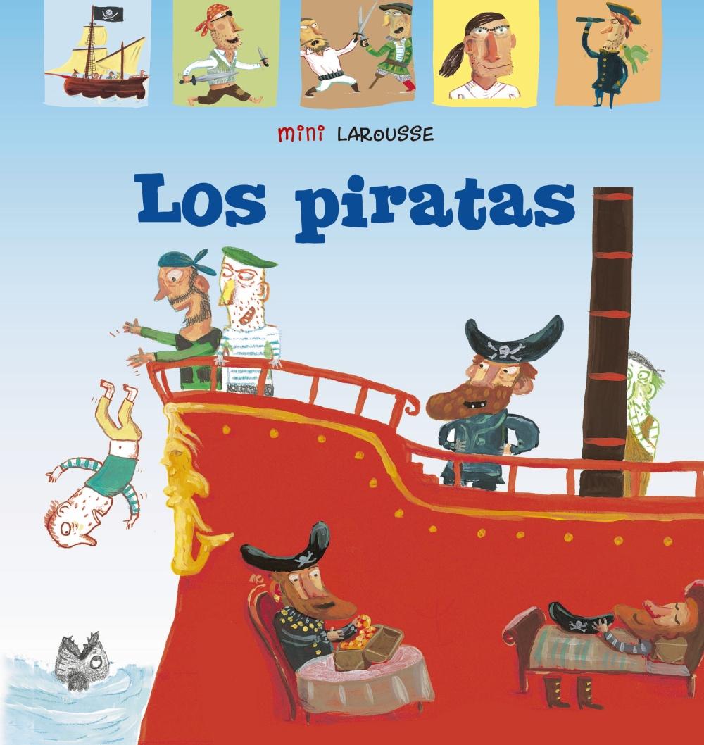 Los piratas - Larousse Editorial