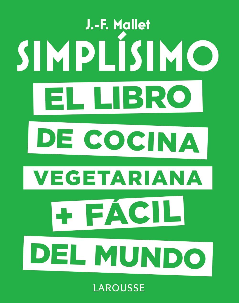 Simpl Simo El Libro De Cocina Light M S F Cil Del Mundo Tapa