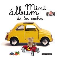 Mini álbum Larousse de los coches