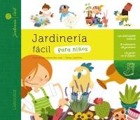 Larousse ficha de la obra jardinera fcil para nios - Libros sobre jardineria ...