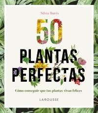 Ficha del libro 50 Plantas perfectas de Silvia Burés