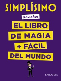 Simplísimo. El libro de magia + fácil del mundo